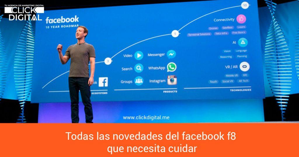 Todas las novedades del facebook f8 que necesita cuidar