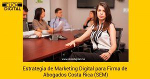 Marketing Digital para Firma de abogados Costa Rica