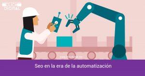 Seo en la era de la automatización